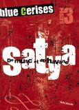 Jean-Michel Payet - Blue cerises  : Satya : De musc et de havane.