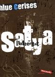 Jean-Michel Payet - Blue cerises  : Satya : L'attentat.
