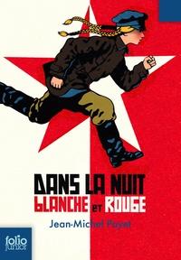 Jean-Michel Payet - Dans la nuit blanche et rouge.