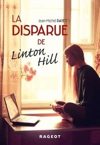 Jean-Michel Payet - La disparue de Linton Hill.