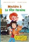 Jean-Michel Payet - Les enquêtes de Scarlett et Watson  : Mystère à la fête foraine.