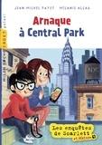 Mélanie Allag et Jean-Michel Payet - Les enquêtes de Scarlett et Watson, Tome 09 - Arnaque à Central Park.