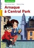 Jean-Michel Payet et Mélanie Allag - Les enquêtes de Scarlett et Watson Tome 9 : Arnaque à Central Park.
