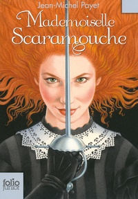 Jean-Michel Payet - Mademoiselle Scaramouche.