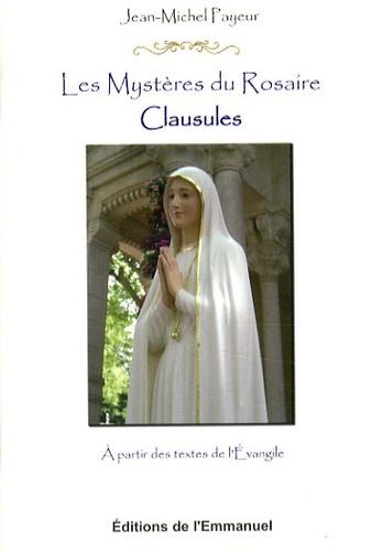 Jean-Michel Payeur - Les Mystères du Rosaire - Clausules.