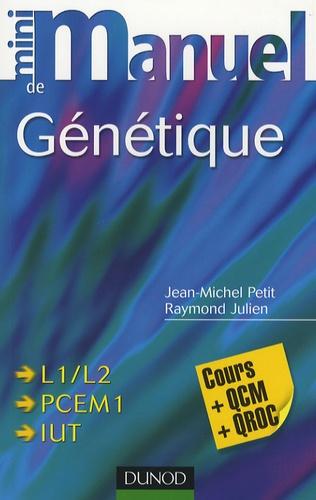 Jean-Michel Petit - Mini Manuel de Génétique - Cours + QCM/QROC.