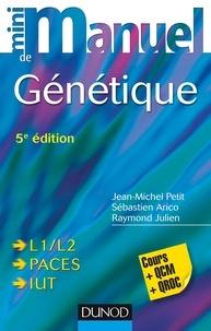 Jean-Michel Petit et Sébastien Arico - Mini manuel de génétique - Cours + QCM/QROC.