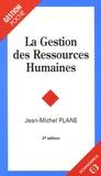 Jean-Michel Plane - La Gestion des Ressources Humaines.