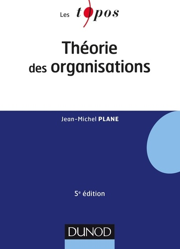 Théorie des organisations - Format ePub - 9782100771332 - 6,49 €