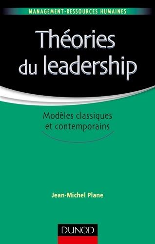 Théories du leadership - Jean-Michel Plane - Format ePub - 9782100744107 - 11,99 €