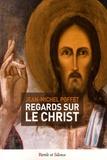 Jean-Michel Poffet - Regards sur le Christ.