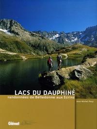 Jean-Michel Pouy - Lacs du Dauphiné - Randonnées de Belledonne aux Ecrins.