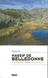 Jean-Michel Pouy - Massif de Belledonne - Randonnée vers les sommets.