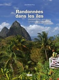 Jean-Michel Pouy - Randonnées dans les îles - Méditerranée, Atlantique, Caraïbes, océan Indien.