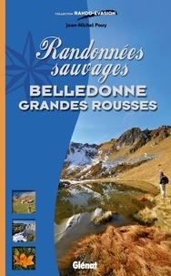 Jean-Michel Pouy - Randonnées sauvages Belledonne Grandes Rousses.
