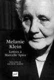 Jean-Michel Quinodoz - Mélanie Klein - Lettres à Marcelle Spira.