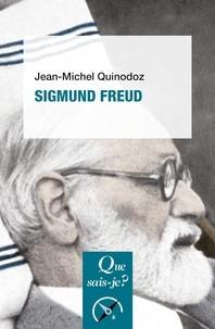 Jean-Michel Quinodoz - Sigmund Freud.