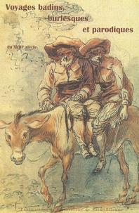Jean-Michel Racault - Voyages badins, burlesques et parodiques du XVIIIe siècle.