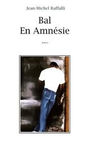 Jean-Michel Raffalli - BEABal En Amnésie.