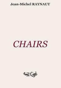 Jean-Michel Raynaut - Chairs.