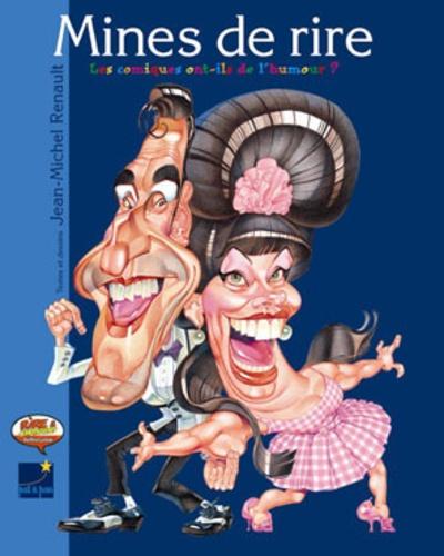 Jean-Michel Renault - Mines de rire - Les comiques ont-ils de l'humour ?.