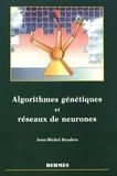 Jean-Michel Renders - Algorithmes génétiques et réseaux de neurones - Applications à la commande de processus.