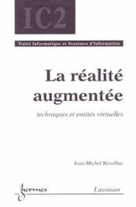 Jean-Michel Réveillac - La réalité augmentée - Techniques et entités virtuelles.
