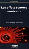 Jean-Michel Réveillac - Les effets sonores musicaux.