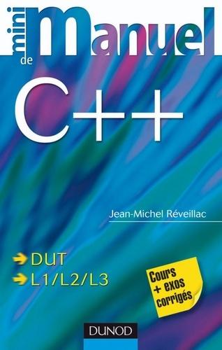Jean-Michel Réveillac - Mini manuel de C++.