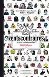 Jean-Michel Ribes et Jean-Daniel Magnin - Vents contraires - Le livre collaboratif du théâtre du Rond-Point.