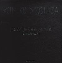 Jean-Michel Ribettes et Kimiko Yoshida - Kimiko Yoshida - Là où je ne suis pas.