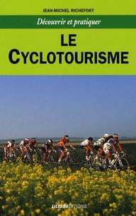 Jean-Michel Richefort - Le cyclotourisme.