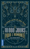 Jean-Michel Riou - 10 000 jours pour l'humanité.