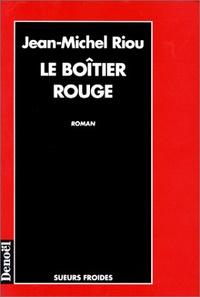 Jean-Michel Riou - Le boîtier rouge.