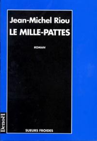 Jean-Michel Riou - Le mille-pattes.