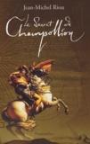 Jean-Michel Riou - Le secret de Champollion.