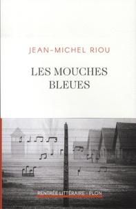 Jean-Michel Riou - Les mouches bleues.