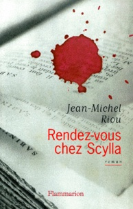 Jean-Michel Riou - Rendez-vous chez Scylla.