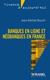 Jean-Michel Rocchi - Banques en ligne et néobanques.