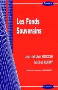 Jean-Michel Rocchi et Michel Ruimy - Les fonds souverains.