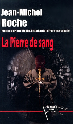 Jean-Michel Roche - La Pierre de sang.