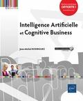 Jean-Michel Rodriguez - Intelligence artificielle et cognitive business.