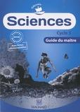 Jean-Michel Rolando et Patrick Pommier - Sciences Cycle 3 - Guide du maître.