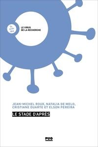 Jean-Michel Roux et Natalia de MELO - Le stade d'après.
