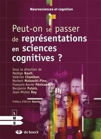 Jean-Michel Roy et Benjamin Putois - Peut-on se passer de représentations en sciences cognitives ?.