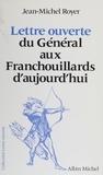 Jean-Michel Royer - Lettre ouverte du Général aux Franchouillards d'aujourd'hui.