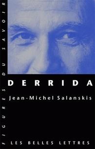 Jean-Michel Salanskis - Derrida.