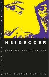 Jean-Michel Salanskis - Heidegger.