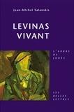 Jean-Michel Salanskis - Lévinas vivant.