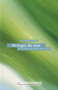 Jean-Michel Salanskis - Partage du sens - Une présentation de l'ethanalyse.